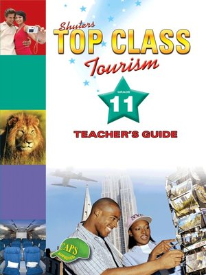 cover image of Top Class Tourism Grade 11 Teacher's Guide