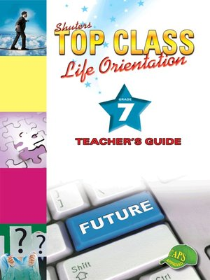 cover image of Top Class Liforientation Grade 7 Teacher's Guide