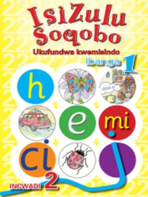 cover image of Isizulu Soqobo Phonics Grad 1 Workbook 2