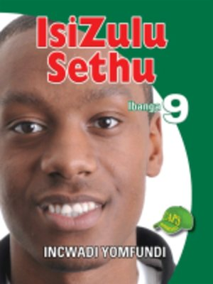 cover image of Isizulu Sethu Grad 9 Learner's Book