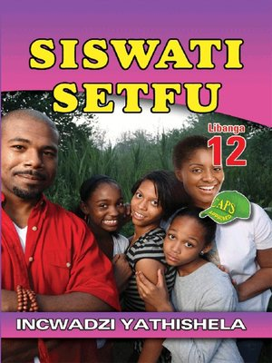 cover image of Siswati Setfu Grade 12 Teacher's Guide