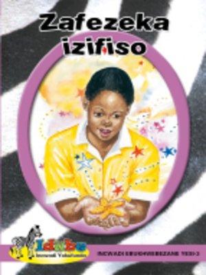 cover image of IdubGrad ed Reader Purpl3: Zafezeka Izifiso