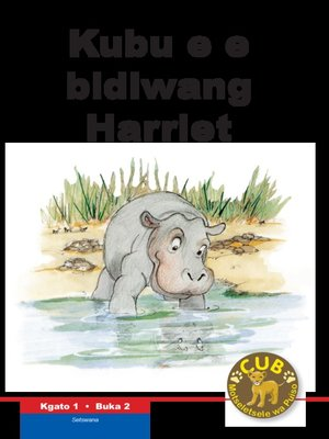 cover image of Cub Reading Scheme (Setswana) Level 1, Book 2: Kubu E Bidiwan
