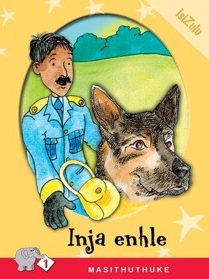 cover image of Masithuthuke Level 1 Book 8: Inja Enhle