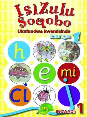 cover image of Isizulu Soqobo Phonics Grad 1 Workbook 1