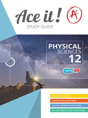 cover image of Ace It! Physical Sciences Grade 12