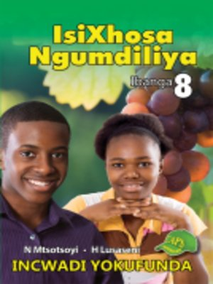 cover image of Isixhosa Ngumdiliya Grad 8 Reader