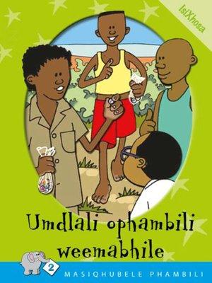 cover image of Masiqhubele Phambili Level 2 Book 4: Umdlali ...