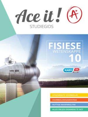 cover image of Ace It! Fisiese Wetenskappe Graad 10
