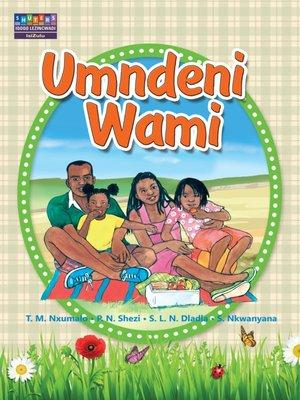 cover image of Masihambisane Ibanga R Picture Book 6: Umndeni Wami
