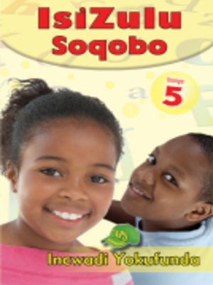 cover image of Isizulu Soqobo Grad 5 Reader