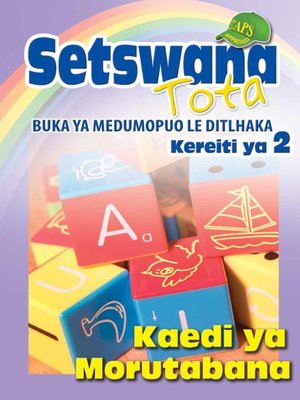 cover image of Setswana Tota Phonic Programme Grade 2 Teacher's Guide