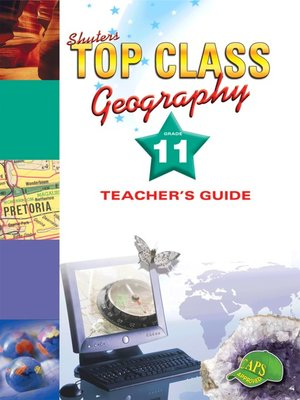 cover image of Top Class Geography Grade 11 Teacher's Guide