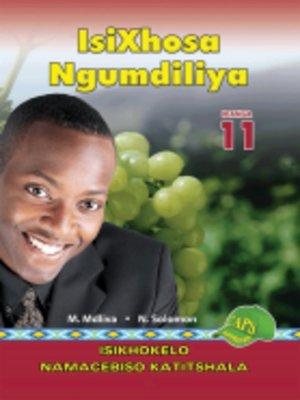 cover image of Isixhosa Ngumdiliya Grad 11 Teacher's Guide