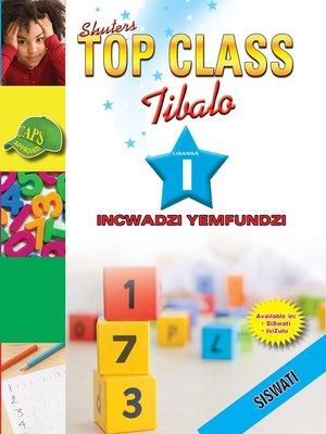 cover image of Top Class Mathematics Grade 1 Learner's Book (Siswati)