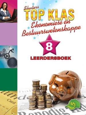 cover image of Top Klas Ebw Graad 8 Leerder's Boek