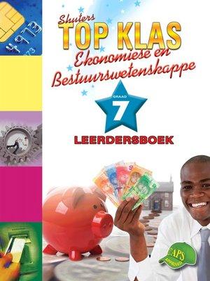 cover image of Top Klas Ebw Graad 7 Leerder's Boek