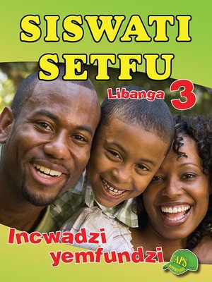 cover image of Siswati Setfu Grade 3 Learner