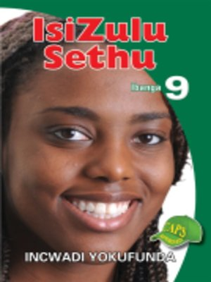 cover image of Isizulu Sethu Grad 9 Reader