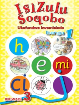 cover image of Isizulu Soqobo Phonics Grad 1 Workbook 3