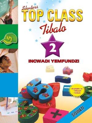 cover image of Top Class Mathematics Grade 2 Learner's Book (Siswati)