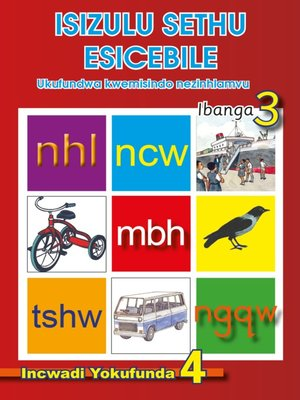 cover image of Isizulu Sethu (Phonic Programme) Grade 3 Reader Level 4