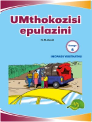 cover image of Imvubelo Grad ed Reader Gr 6 Bk 3 Umthokozisi Epulazini