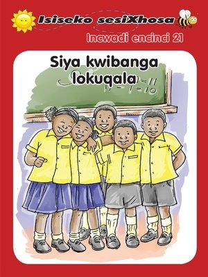 cover image of Isiseko Sesixhosa Grade R Siya Kwibanga Lokuqala