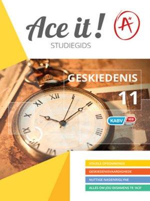 cover image of Ace It! Geskiedenis Graad 11