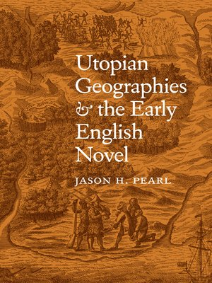 cover image of Utopian Geographies and the Early English Novel