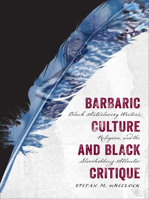 cover image of Barbaric Culture and Black Critique