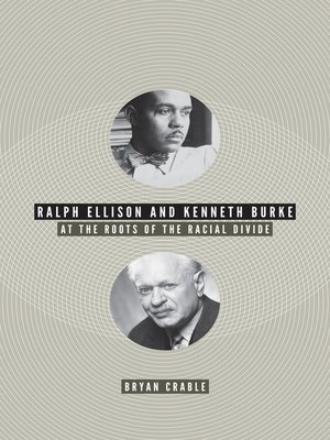 cover image of Ralph Ellison and Kenneth Burke