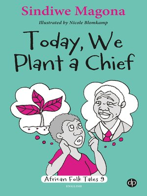 cover image of Today We Plant a Chief