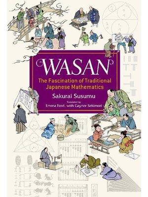 cover image of Wasan, the Fascination of Traditional Japanese Mathematics