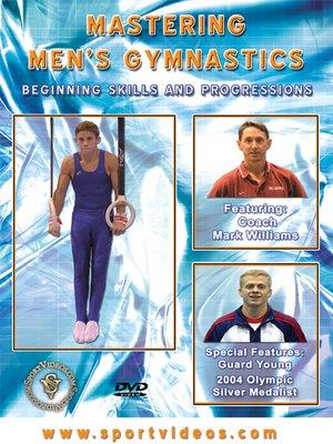 cover image of Mastering Men's Gymnastics: Beginning Skills and Progressions