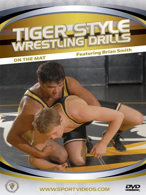 cover image of Tiger Style Wrestling Drills: On the Mat