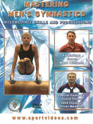 cover image of Mastering Men's Gymnastics: Intermediate Skills and Progressions