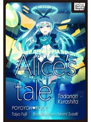 cover image of 【英語版】アリスの物語/Alice's Tale