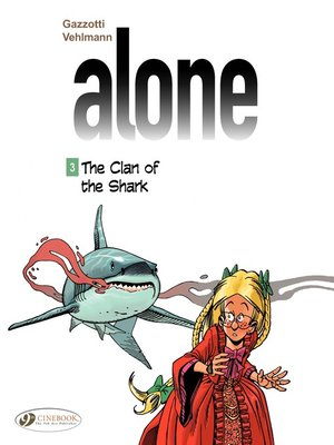 cover image of Alone--Volume 3--The Clan of the Shark