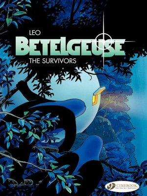 cover image of Betelgeuse--Volume 1--The Survivors