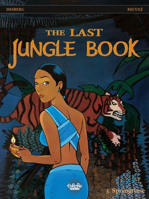 cover image of The Last Jungle Book--Volume 3--Springtime