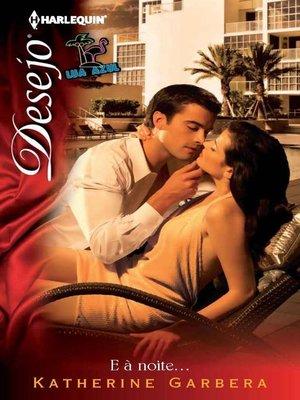 cover image of E à noite...