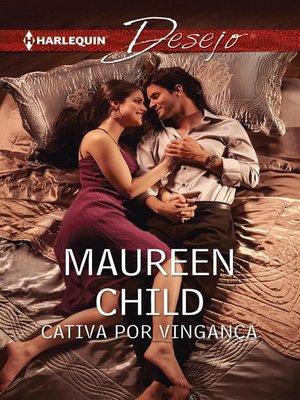 cover image of Cativa por vingança