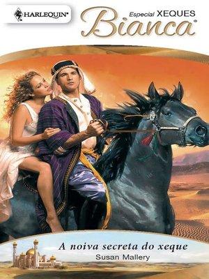 cover image of A noiva secreta do xeque