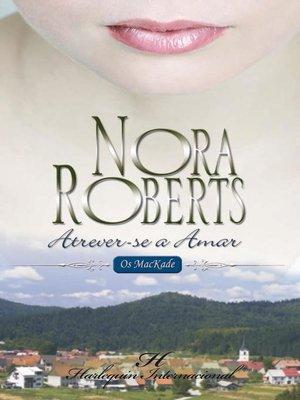 cover image of Atrever-se a amar