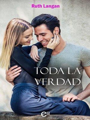 cover image of Toda la verdad