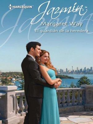 cover image of El guardián de la heredera