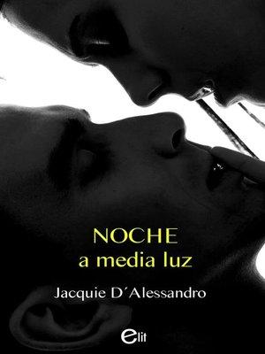 cover image of Noche a media luz