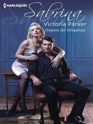 cover image of Depois da vingança