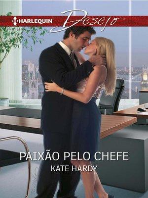 cover image of Paixão pelo chefe